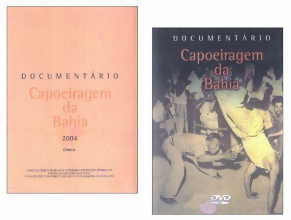 DVD - Documentário Capoeiragem da Bahia Salvador - Bahia - Brasil Ano - 2004 60 min.