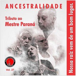 TRIBUTO AO MESTRE PARANÁ VOL. 27